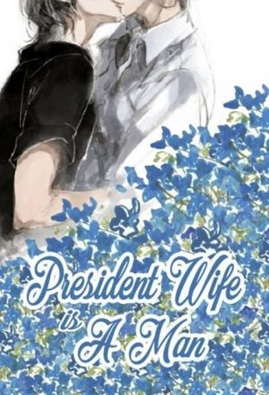 President Wife is A Man