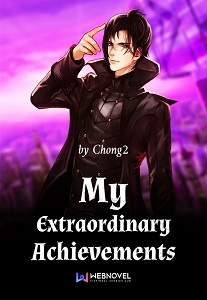 My Extraordinary Achievements